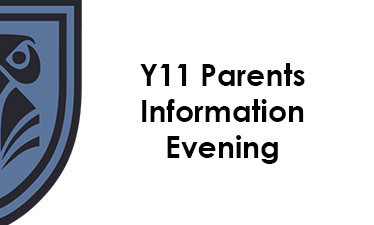 Y11 Parents Information Evening - Monday 21st of September at 6pm