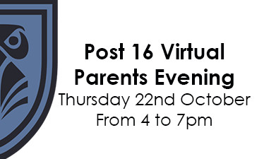 Post 16 Virtual Parents Evening – Thursday 22nd of October 4-7pm