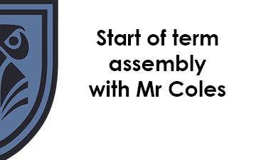 Start of term assembly with Mr Coles